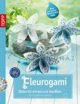 Virágorigami vízálló origami papírból - Könyv CD-vel (német nyelvű)